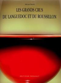 Les Grands Crus du Languedoc et du Roussillon
