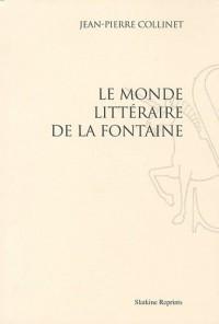 Le monde littéraire de La Fontaine