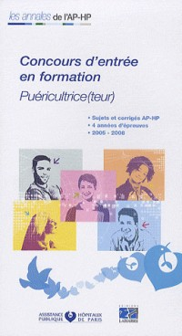 Concours d'entrée en formation Puéricultrice (teur) : Epreuves de sélection 2005-2008