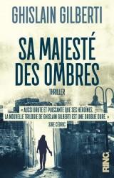 Sa Majesté des Ombres - tome 1 La trilogie des ombres (01)