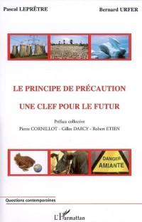 Le principe de précaution: une clé pour le futur