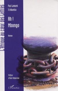 Ah ! Mbongo