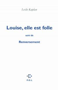 Louise Elle Est Folle