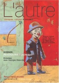 L'autre N° 9/2002 : Psychiatrie coloniale