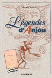 Légendes d'Anjou (réimpression intégrale des 3 volumes)