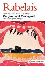 Récits pantagruéliques: Les Cinq Livres des faits et dits de Gargantua et Pantagruel