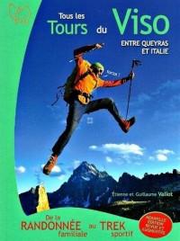 Tous les tours du viso entre Queyras et Italie : De la randonnée familiale au trek sportif