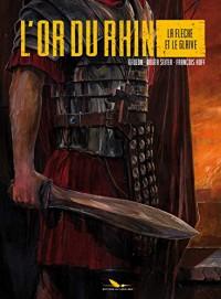 L'or du Rhin, Tome 2 : La flèche et le glaive