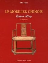 Mobilier chinois : Epoques Ming et Qing