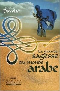 La grande sagesse du monde arabe