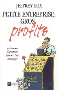Petite entreprise gros profits