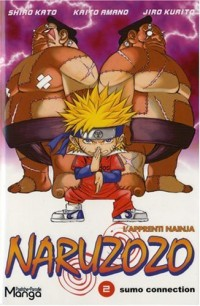 Naruzozo, Tome 2 :