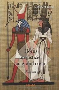 Horus un justicier au grand coeur