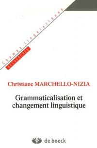 Grammaticalisation et changement linguistique