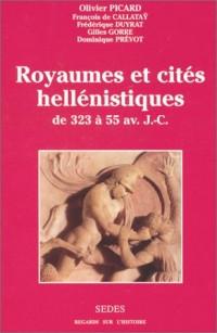 Royaumes et cités hellénistiques, de 323 à 55 av. J.C.