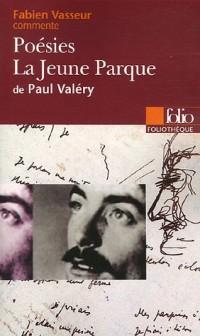 Poésies ; La jeune Parque de Paul Valéry