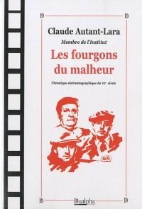 Les Fourgons du malheur : Chronique cinématographique du XXe siècle