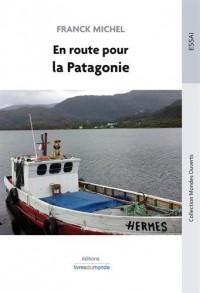 En route pour la Patagonie