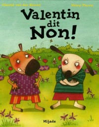 Valentin dit Non !
