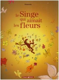 Le Singe qui aimait les fleurs