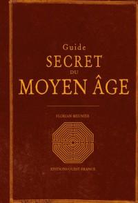 Guide secret du Moyen-âge