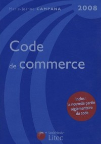 Code de commerce : Edition 2008