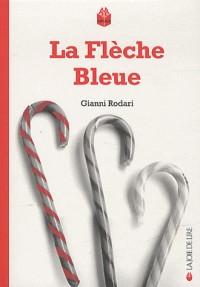 Fleche Bleue (la)