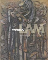 Wifredo Lam : Voyages entre Caraïbes et avant-gardes