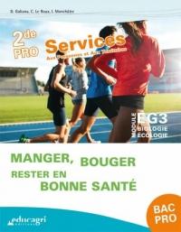 Module EG3 Biologie-Ecologie 2de Pro Services aux personnes et aux territoires : Manger, bouger, rester en bonne santé