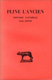 Histoire naturelle, livre XXXVII. Des Pierres