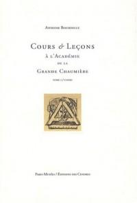 Cours et Leçons à l'Académie de la Grande Chaumière : Tome 1, Cours (1909-1910)