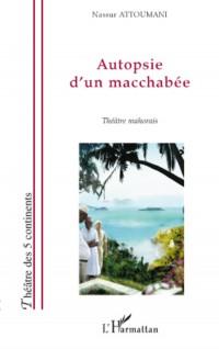 Autopsie d'un Macchabee Theatre Mahorais