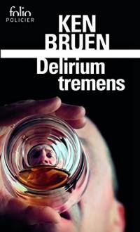Delirium Tremens: Une enquête de Jack Taylor