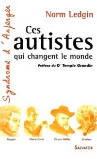 Ces autistes qui changent le monde