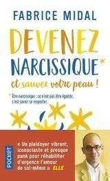 Sauvez votre peau: devenez narcissique