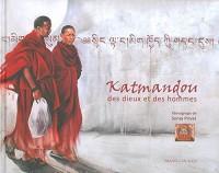 Katmandou des dieux et des hommes