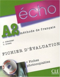 Echo A2 : Fichier d'évaluation (1CD audio)