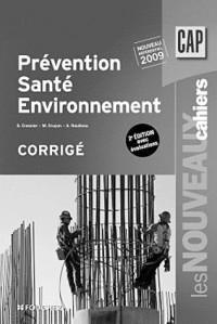 Prévention, Santé, Environnement CAP : Corrigé