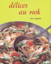 Delices au wok