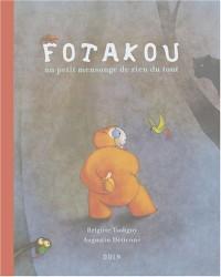 Fotakou : Un tout petit mensonge de rien du tout