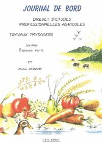 Journal de bord BEPA : Travaux paysagers