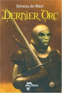 Le Dernier Orc