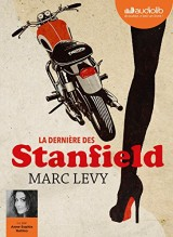 La Dernière des Stanfield: Livre audio 1 CD MP3 [Livre audio]