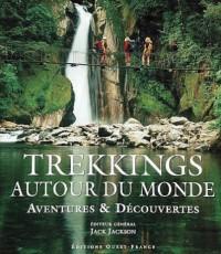 Trekkings autour du monde : Aventures et découvertes
