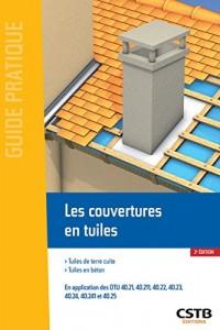 Les couvertures en tuiles: Tuiles de terre cuite - Tuiles en béton