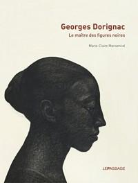Georges Dorignac, le maître des figures noires