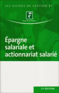 Epargne salariale et actionnariat salarié