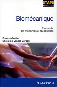 Biomécanique : Eléments de mécanique musculaire