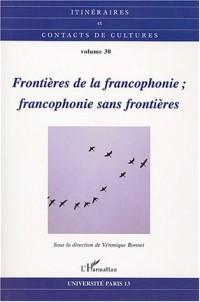 Frontières de la francophonie; francophonie sans frontières