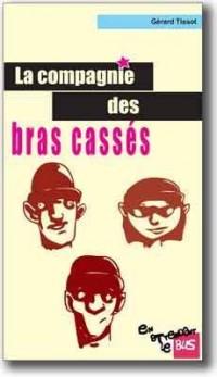 La Compagnie des Bras Casses